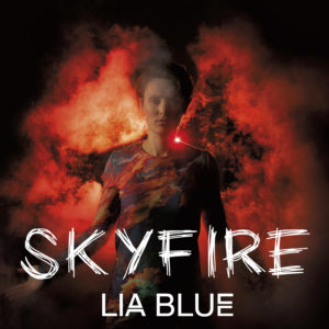 LIA BLUE – Skyfire (Album) DIGIPACK